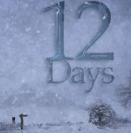 12 Days — a chapter by chapter tale by Martin Turner